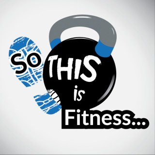 So THIS Is Fitness | Health, Fitness, Running & Weight Loss