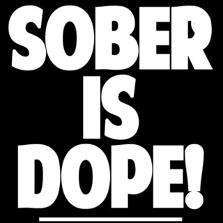 Sober is Dope