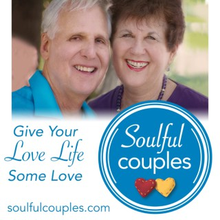 Soulful Couples: Give Your Love Life Some Love With Dr. Jim and Ruth Sharon