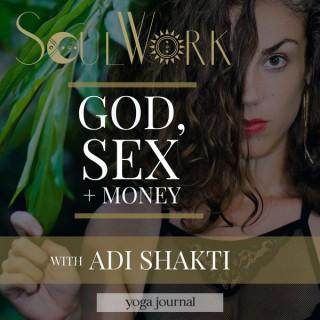 SoulWork with Adi Shakti