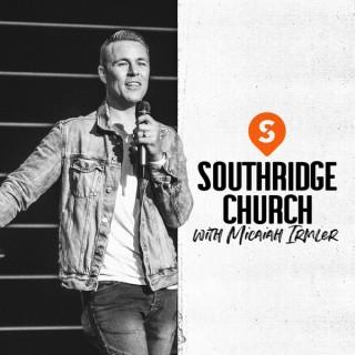SOUTHRIDGE CHURCH with Micaiah Irmler