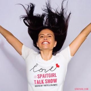 Spa it Girl Talk Show by Yvette Le Blowitz