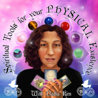 Spiritual Tools for Your PHYSICAL Existence