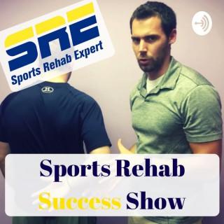 Sports Rehab Success Show
