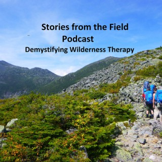 Stories from the Field: Demystifying Wilderness Therapy