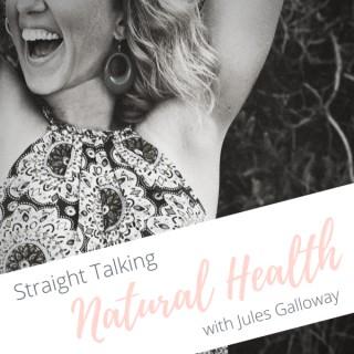 Straight Talking Natural Health
