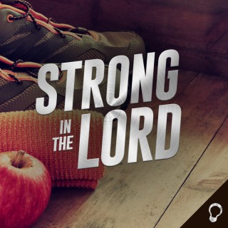 Strong in the Lord - Health and Fitness from a Christian Perspective
