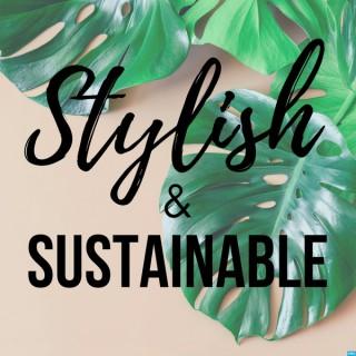 Stylish and Sustainable