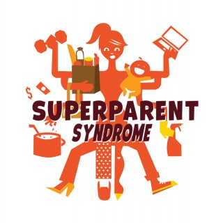 SuperParent Syndrome's podcast