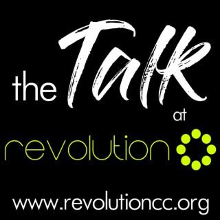 The Talk at Revolution Community Church