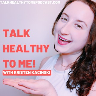 Talk Healthy To Me - Health, Wellness, & Life Tips for Millennials