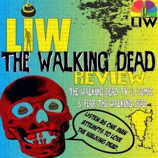LIW The Walking Dead Review