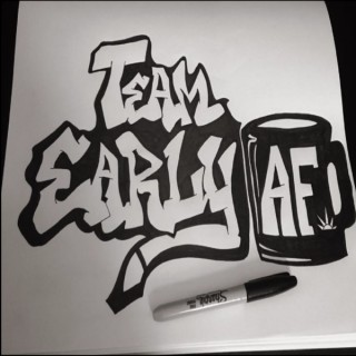TeamEarlyAF