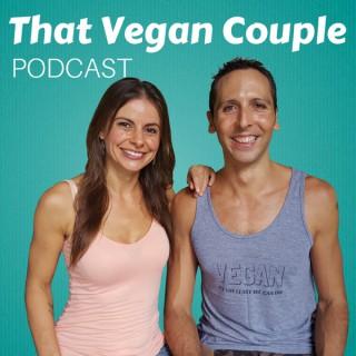 That Vegan Couple Podcast