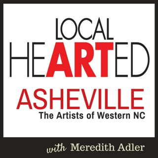 Local Hearted: Asheville Artists | WNC Artists | Art Business