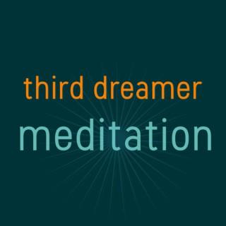 Third Dreamer Meditation