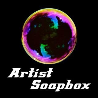 Artist Soapbox * Local Artists on Creative Process