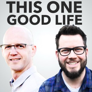 This One Good Life Podcast