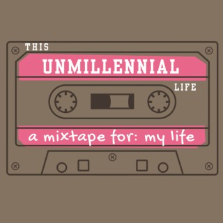 This Unmillennial Life