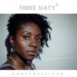 Three Sixty Conversations