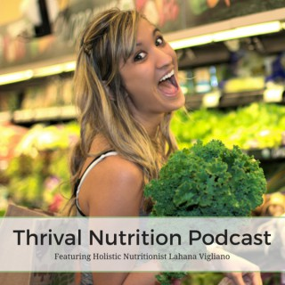 Thrival Nutrition Podcast