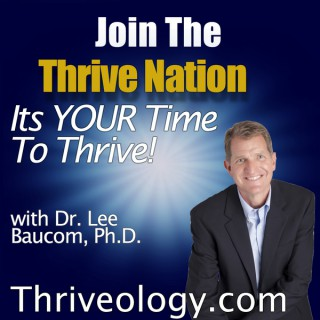 The Thriveology Podcast For Thrive Nation
