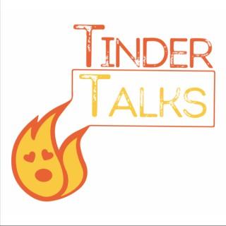 Tinder Talks!