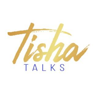 Tisha Talks Topics