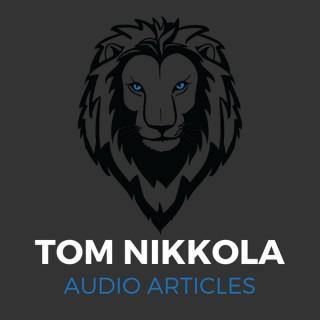 Tom Nikkola Audio Articles