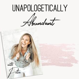 Unapologetically Abundant