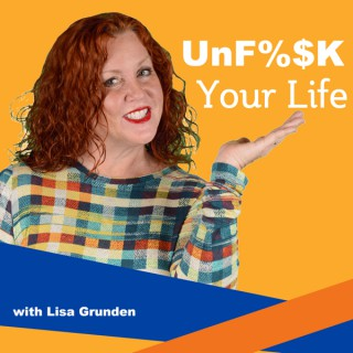 Unfu%$k Your Life