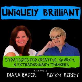 Uniquely Brilliant Podcast