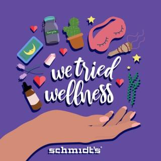 We Tried Wellness
