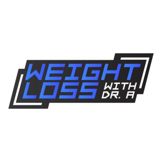 Weight Loss With Dr. A