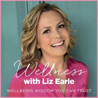 Wellness with Liz Earle