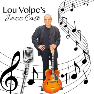 Lou Volpe's Jazz Cast