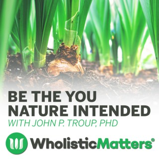 Wholistic Matters Podcast Series