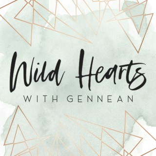 Wild Hearts with Gennean