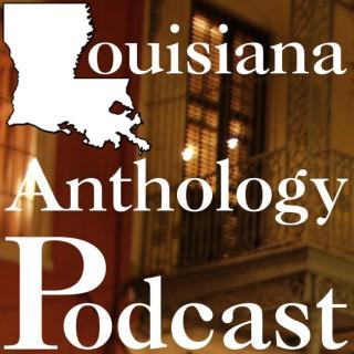 Louisiana Anthology Podcast