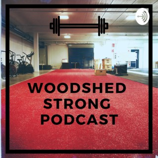 Woodshed Strong