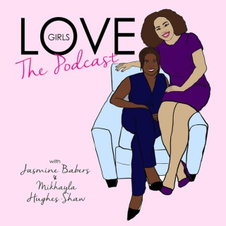 Love Girls The Podcast