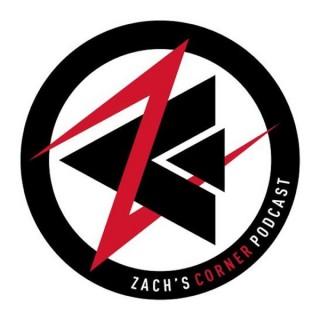 Zachs Corner Podcast