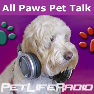 All Paws Pet Talk - Educating and Entertaining Our Listeners  - Pets & Animals on Pet Life Radio (PetLifeRadio.com)