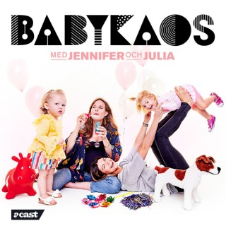 Babykaos med Jennifer & Julia