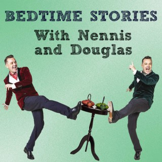Bedtime Stories With Nennis And Douglas