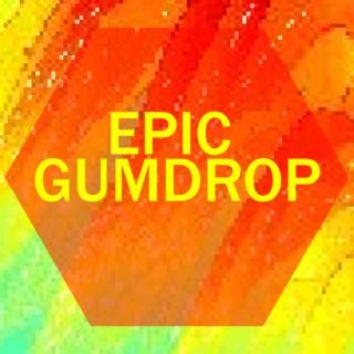 Epic Gumdrop