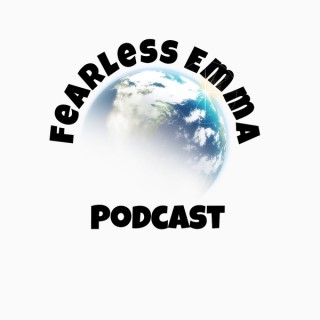 Fearless Emma Takes on the World: A Girls Journey to Becoming a Leader
