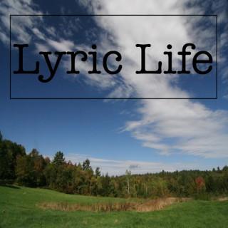 Lyric Life