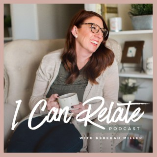 I Can Relate Podcast