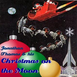 Jonathan Thomas and His Christmas on the Moon